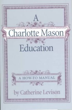 A Charlotte Mason Education