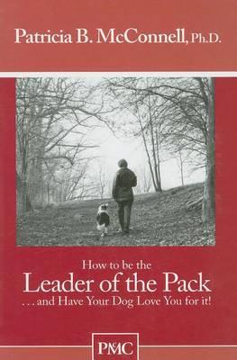 How to Be the Leader of the Pack