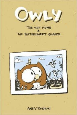 Owly, Vol. 1 The Way Home & The Bittersweet Summer