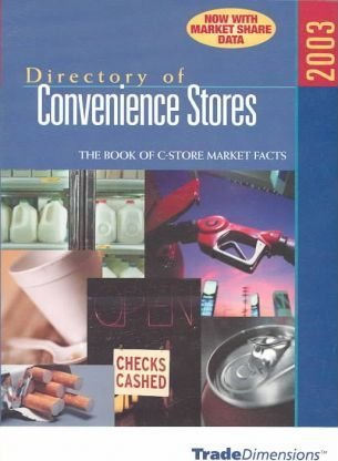 Directory of Convenience Stores 2003