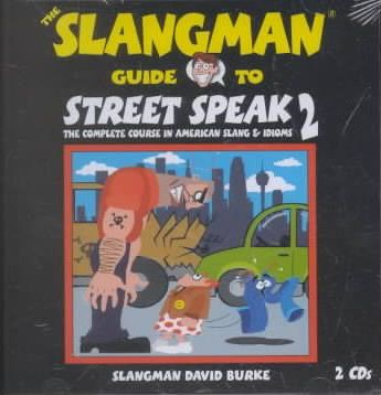 The Slangman Guide to Street Speak 2