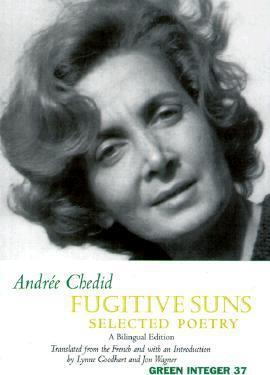 Fugitive Suns: Selected Poetry : A Bilingual Edition