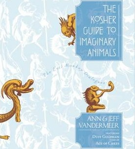 The Kosher Guide to Imaginary Animals