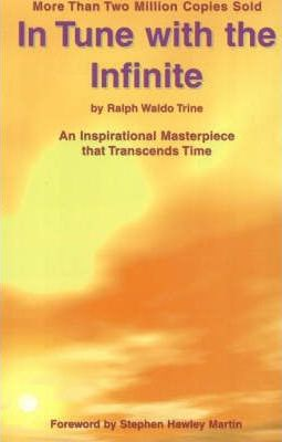 In Tune with the Infinite: An Inspirational Masterpiece That Transcends Time