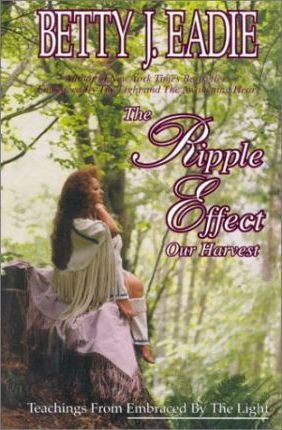 Embraced By The Light Book Best The Ripple Effect Betty J Eadie 60
