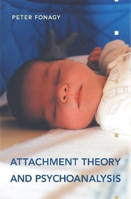 Attachment Theory and Psychoanalysis Cover Image