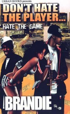 Don't Hate The Player... Hate The Game