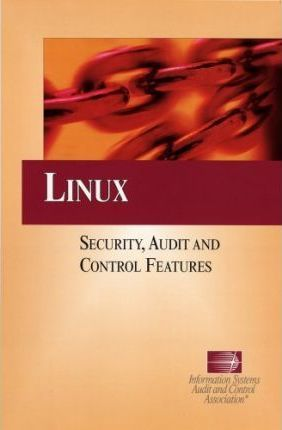Linux-- Security, Audit and Control Features