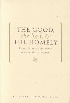 The Good, the Bad, and the Homely