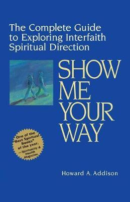 Show Me Your Way Cover Image