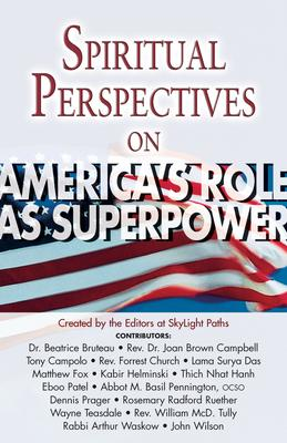 Spiritual Perspectives on Americas Role as Superpower