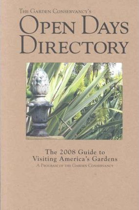 The Garden Conservancy's Open Days Directory 2008