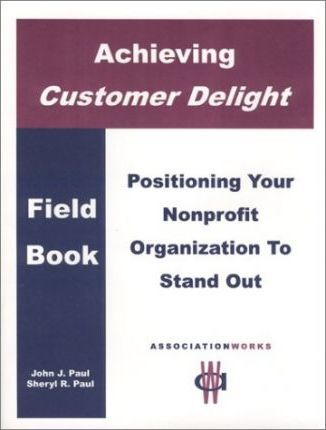 Achieving Customer Delight in Your Organization