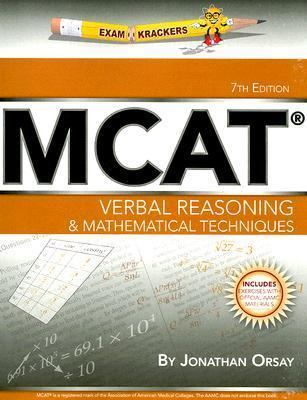 ExamKrackers MCAT Verbal Reasoning & Mathematical Techniques