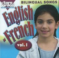 Bilingual Songs: English-French: Vol 1