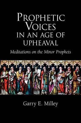 Prophetic Voices in an Age of Upheaval