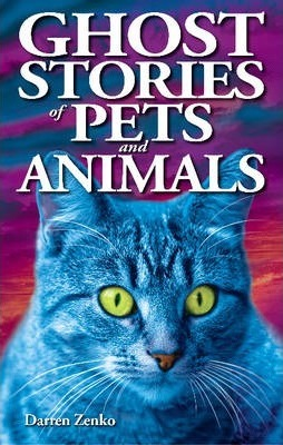 Ghost Stories of Pets & Animals