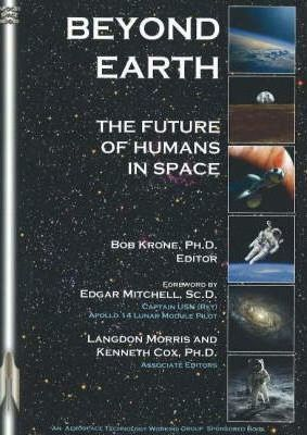 Astrosadventuresbookclub.com Beyond Earth : The Future of Humans in Space Image