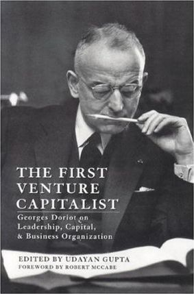 The First Venture Capitalist