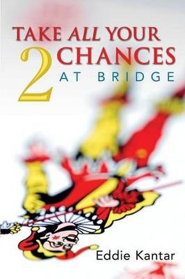 Take All Your Chances at Bridge: volume 2 Cover Image