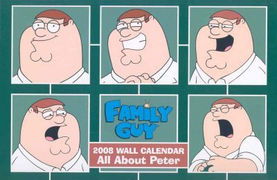 Family Guy All About Peter 2008 Calendar