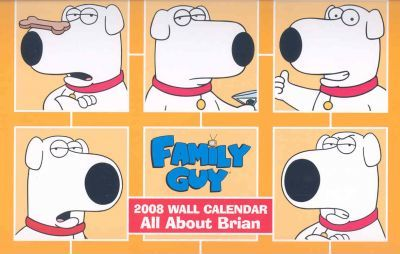 Family Guy All About Brian 2008 Calendar