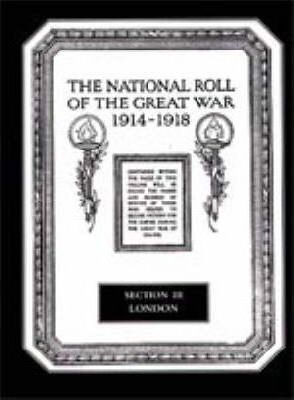 The National Roll of the Great War 1914-1918: London Section III