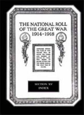 The National Roll of the Great War 1914-1918: Index