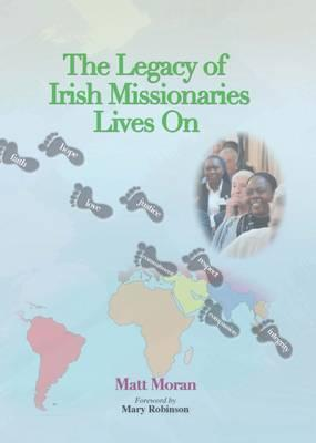 The Legacy of Irish Missionaries Lives on 2016