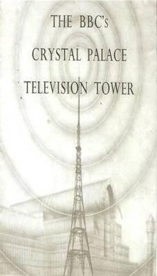 The BBC's Crystal Palace Television Tower