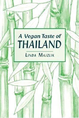A Vegan Taste of Thailand