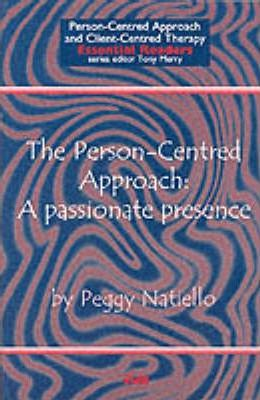 The Person-Centred Approach: A Passionate Presence