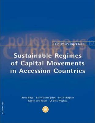 Sustainable Regimes of Capital Movements in Accession Countries