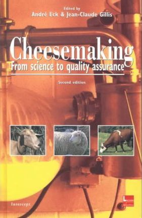 Cheesemaking  From Science to Quality Assurance