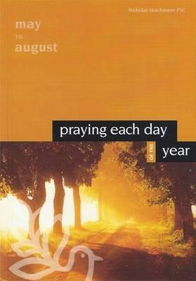 Praying Each Day of the Year: Volume 2