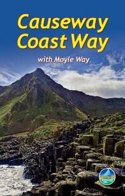 Causeway Coast Way : with Moyle Way