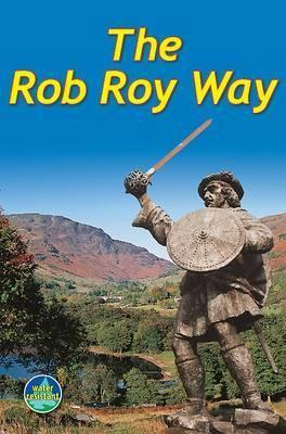 Rob Roy Way : From Drymen to Pitlochry