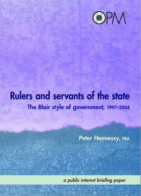 Rulers and Servants of the State