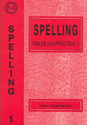 Spelling Rules and Practice No. 1