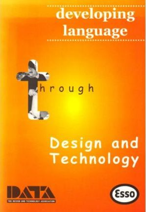 Developing Language Through Design and Technology