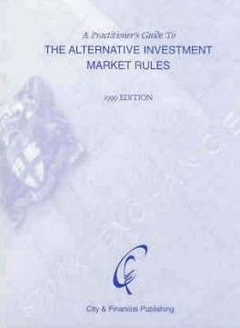 A Practitioner's Guide to the Alternative Investment Market Rules