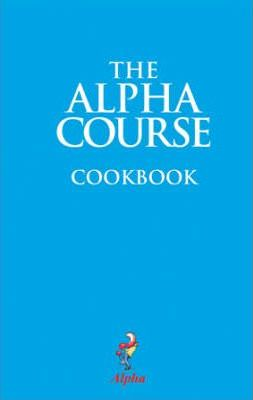 The Alpha Course Cookbook