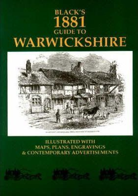 Black's 1881 Tourist's Guide to Warwickshire