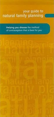 Your Guide to Natural Family Planning