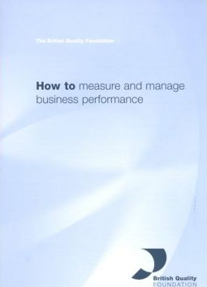 How to Measure and Manage Business Performance