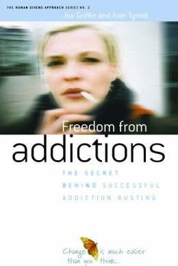 Freedom from Addiction - Joe Griffin, Ivan Tyrrell