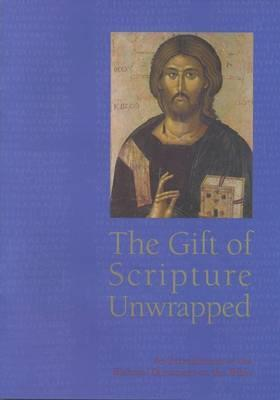 The Gift of Scripture Unwrapped