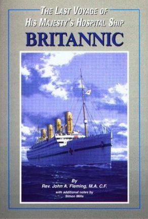 The Last Voyage of His Majesty's Hospital Ship Britannic