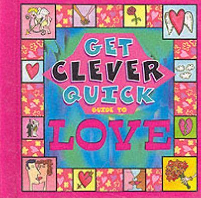 Get Clever Quick Guide to Love