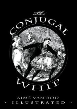 The Conjugal Whip